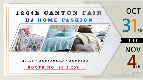 126th Canton Fair--HJ Home Fashion 16.3I08